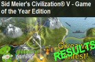 Civilization 5: Game of the Year Edition Contest [RESULTS]