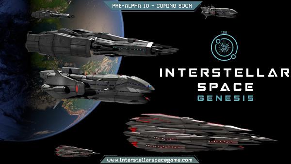 Interstellar Space: Genesis - Pre-Alpha 10